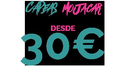 30€ CAPEA MOJACAR