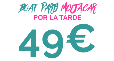 49€ BOAT PARTY MOJACAR POR LA TARDE