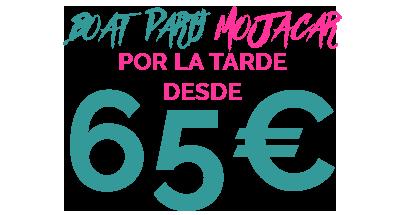 65€ BOAT PARTY MOJACAR POR LA TARDE+MANDALA
