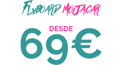 69€ FLYBOARD MOJACAR